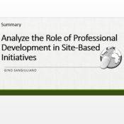 """Summary of """"Analyze the role of professional development in site-based initiatives"""""""