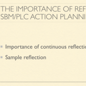 The Importance of Reflection in SBM/PLC Action Planning