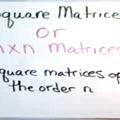 Square Matrices