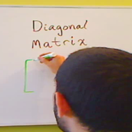 Diagonal Matrices