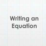 Writing an Equation