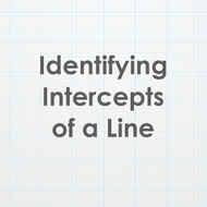 Identifying Intercepts of a Line