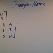 Determinant of a Triangular Matrix