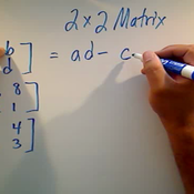 Finding the Determinant of a 2 x 2 Matrix