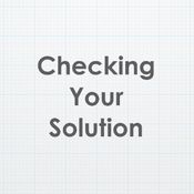 Checking Your Solution