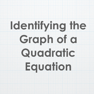 Identifying the Graph of a Quadratic Equation