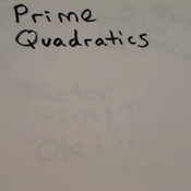 Prime Quadratics