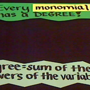Determining Degree in Monomials