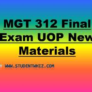 MGT 312 Final Exam Questions Answers UOP New Materials