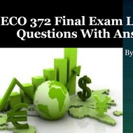 ECO 372 Final Exam Latest 30 Questions With Answers