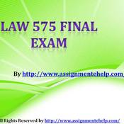 LAW 575 Final Exam Study Guide