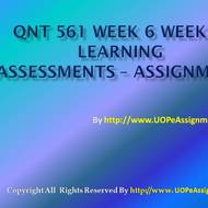 QNT 561 Week 6 Weekly Learning Assessments Assignments