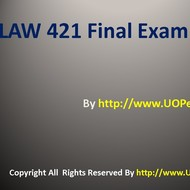 LAW 421 Final Exam Questions Answers