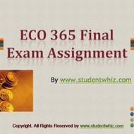 ECO 365 Final Exam Answer