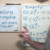 Taking Negative Numbers to Even Powers
