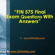 FIN 575 Final Exam Questions With Answers