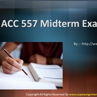ACC 557 Midterm Exam Part 1 Question With Answers