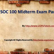 SOC 100 Midterm Exam Part 2 Answers