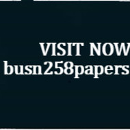 BUSN 258 PAPERS Learn by Doing/busn258papers.com