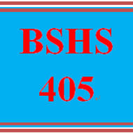 BSHS 405 BSHS405