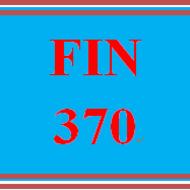 FIN 370 FIN370