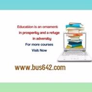 BUS 642 help Become Exceptional  / bus642.com