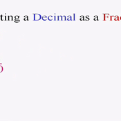 Converting Decimals to Fractions