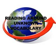Reading around an Unknown Vocabulary Word