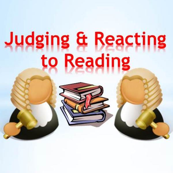 Judging and Reacting