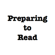 Preparing to Read