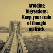 Avoiding Digressions