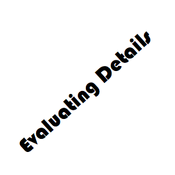 Evaluating Details
