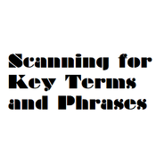 Scanning for Key Words & Phrases
