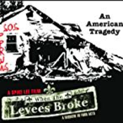 When the Levees Broke: Act 1 Part 2