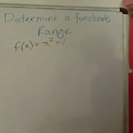 Determining the Range of a Function