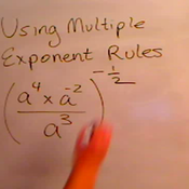 Applying Multiple Rules of Exponents