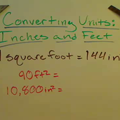 Converting Between Square Inches and Square Feet Tutorials