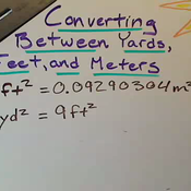 Converting Between Square Feet Yards and Meters
