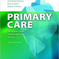 Test Bank For Primary Care, Art and Science of Advanced Practice Nursing 4th Edition