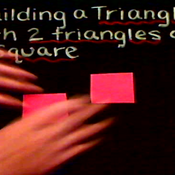 Building a Triangle with Two Triangles and a Square