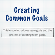 Creating Common Goals: SMART Goals