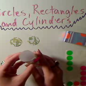 Comparing Circles Rectangles and Cylinders