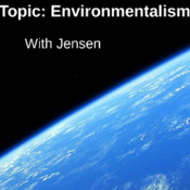 Environmentalism: 19th and 20th Century Environmentalists