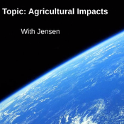 Agriculture Impacts: Agricultural Practices