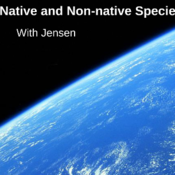 Native and Non-Native Species: Characteristics
