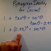 Solving a Pythagorean Identity for Secant
