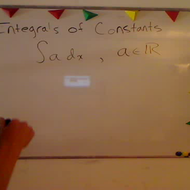 Taking the Integral of a Constant