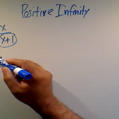 Taking a Limit at Positive Infinity