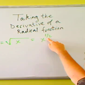 Taking the Derivative of a Radical Function