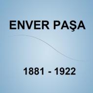 Enver Pasha's Life (Türkistan Fatihi Enver Paşa'nın Hayatı)